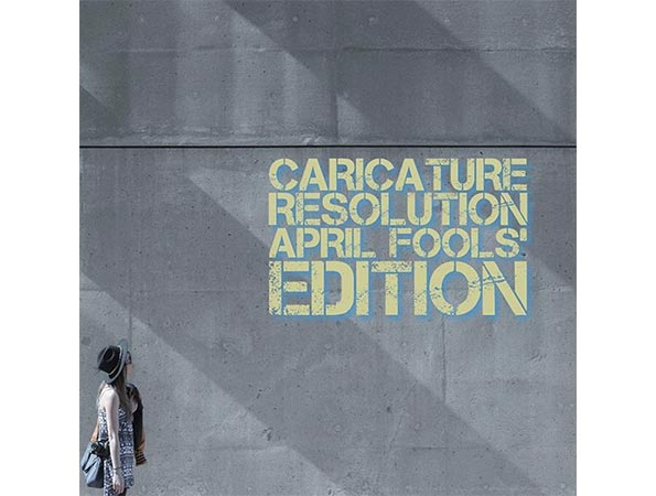Caricature Resolution April Fool´s edition